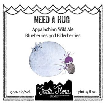 Need A Hug - Appalachan Wild Ale brewed with blueberries and elderberries