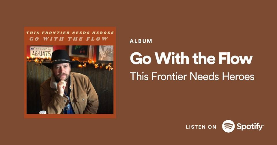 Sunday Brunch Music Series – This Frontier Needs Heroes